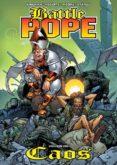 battle pope nº 2: caos-robert kirman-matthew roberts-tony moore-9788415225515