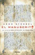 (PE) EL MANUSCRITO - 9788415433415 - ARNO STROBEL