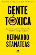 GENTE TÓXICA - 9788416076215 - BERNARDO STAMATEAS