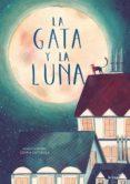 la gata y la luna-javier sobrino-luis amavisca-9788416566815