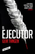 el ejecutor (ebook)-geir tanger-9788416709915