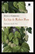 la hija de robert poste (ebook)-stella gibbons-9788417115715