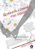 QUÉDATE CONMIGO, POR FAVOR - 9788417228415 - ESTRELLA CORREA