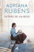 DETRAS DE UN BESO - 9788417664015 - ADRIANA RUBENS