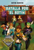 batalla por el botín (atrapados en battle royale 2) (ebook)-devin hunter-9788420452715
