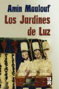 LOS JARDINES DE LUZ - 9788420679815 - AMIN MAALOUF