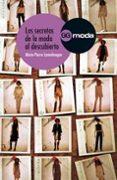 LOS SECRETOS DE LA MODA AL DESCUBIERTO - 9788425222115 - MARIE PIERRE LANNELONGE