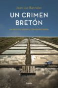 UN CRIMEN BRETON (COMISARIO DUPIN 3) - 9788425353215 - JEAN-LUC BANNALEC