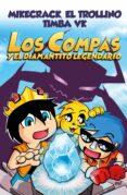 LOS COMPAS Y EL DIAMANTITO LEGENDARIO - 9788427044715 - EL TROLLINO