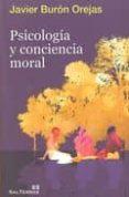 PSICOLOGIA Y CONCIENCIA MORAL - 9788429318715 - JAVIER BURON OREJAS