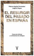 EL RESURGIR DEL PASADO EN ESPAÑA (EBOOK) - 9788430619115 - PALOMA AGUILAR FERNANDEZ