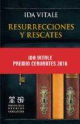 resurrecciones y rescates-ida vitale-9788437508115