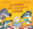 LOS LOBOS QUE VINIERON A CENAR - 9788448852115 - STEVE SMALLMAN