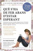 QUÈ S HA DE FER ABANS D ESTAR ESPERANT - 9788466418515 - HEIDI MURKOFF