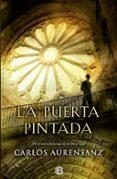 LA PUERTA PINTADA - 9788466656115 - CARLOS AURENSANZ