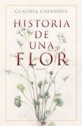 historia de una flor (ebook)-claudia casanova-9788466665315