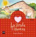 LA JIRAFA TIMOTEA (CUENTOS PARA SENTIR EMOCIONES) - 9788467504415 - BEGOÑA IBARROLA