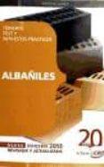 ALBAÑILES. TEMARIO, TEST Y SUPUESTOS PRACTICOS - 9788468105215 - VV.AA.