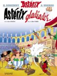 ASTERIX 4: GLADIADOR - 9788469602515 - RENE GOSCINNY