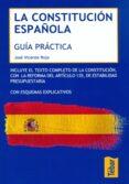 LA CONSTITUCION ESPAÑOLA: GUIA PRACTICA - 9788473603515 - JOSE VICENTE ROJO