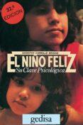 EL NIÑO FELIZ - 9788474320015 - DOROTHY CORKILLE BRIGGS