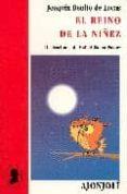 EL REINO DE LA NIÑEZ - 9788475178615 - JOAQUIN BENITO DE LUCAS