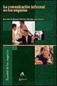 LA COMUNICACION INFORMAL EN LOS NEGOCIOS - 9788476355015 - ANA MARIA BRENES GARCIA