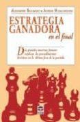 ESTRATEGIA GANADORA EN EL FINAL - 9788479025915 - ALEXANDER BELIAVSKY