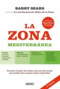 LA ZONA MEDITERRANEA - 9788479539115 - BARRY SEARS