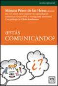 ¿ ESTAS COMUNICANDO ? - 9788483561515 - MONICA PEREZ DE LAS HERAS
