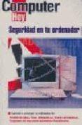 SEGURIDAD EN TU ORDENADOR - 9788486249915 - VV.AA.