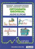 ORTOGRAFIA IDEOVISUAL PARA ADULTOS (2ª ED.) - 9788487705915 - VV.AA.