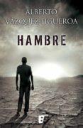 hambre (ebook)-alberto vazquez figueroa-9788490199015