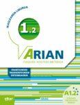 ARIAN A1.2 IKASLEAREN LIBURUA CD Y ERANTZUNAK - 9788490271315 - VV.AA.