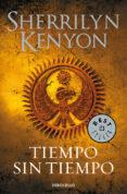 TIEMPO SIN TIEMPO (CAZADORES OSCUROS 22) - 9788490627815 - SHERRILYN KENYON