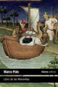 LIBRO DE LAS MARAVILLAS - 9788491810315 - MARCO POLO