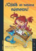 ¡OJALA NO HUBIERA NUMEROS! (3ª ED) - 9788492493715 - ESTEBAN SERRANO MARUGAN