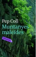 MUNTANYES MALEÏDES - 9788492549115 - PEP COLL