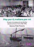 HOY POR TI, MAÑANA POR MI - 9788494834615 - GEMMA TRIBO TRAVERIA