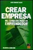 CREAR EMPRESA: MIL CONSEJOS PARA UN EMPRENDEDOR - 9788495312815 - JAVIER FERNANDEZ AGUADO