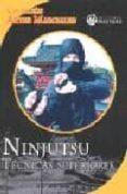 NINJUTSU. TECNICAS SUPERIORES - 9788496319615 - VV.AA.