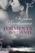 TORMENTA INMINENTE - 9788496711815 - SUZANNE BROCKMANN