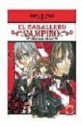 EL CABALLERO VAMPIRO Nº 1 - 9788496991415 - MATSURI HINO