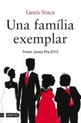 UNA FAMILIA EXEMPLAR - 9788497102315 - GENIS SINCA