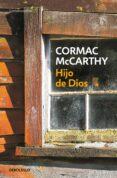 HIJO DE DIOS - 9788497594615 - CORMAC MCCARTHY