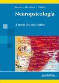 NEUROPSICOLOGIA A TRAVES DE CASOS CLINICOS - 9788498356915 - VV.AA.