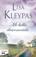MI BELLA DESCONOCIDA - 9788498725315 - LISA KLEYPAS