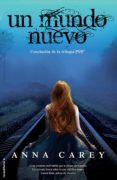 un mundo nuevo (ebook)-anna carey-9788499187815