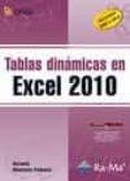 TABLAS DINAMICAS EN EXCEL 2010 - 9788499640815 - ANTONIO MENCHEN PEÑUELA