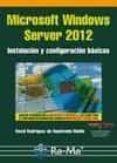 MICROSOFT WINDOWS SERVER 2012 - 9788499642215 - JOSE LUIS RAYA CABRERA